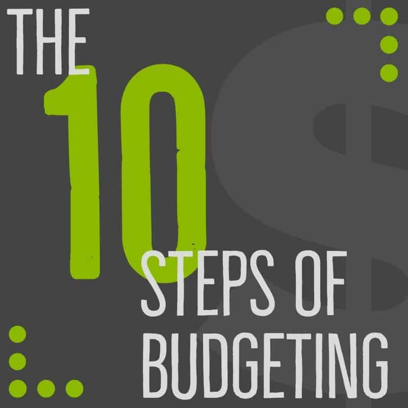 10 steps of budgeting
