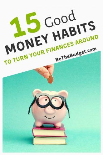 15 good money habits to turn your finances around