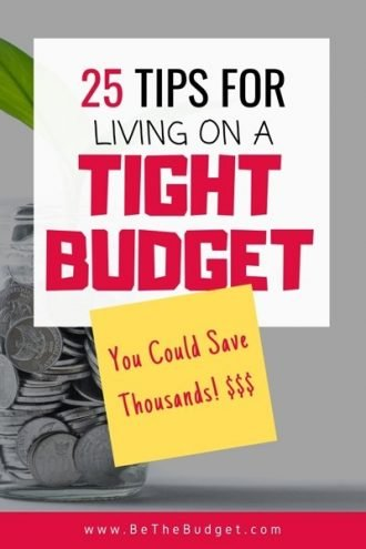 25 tips for living on a tight budget. You could save thousands! | BeTheBudget