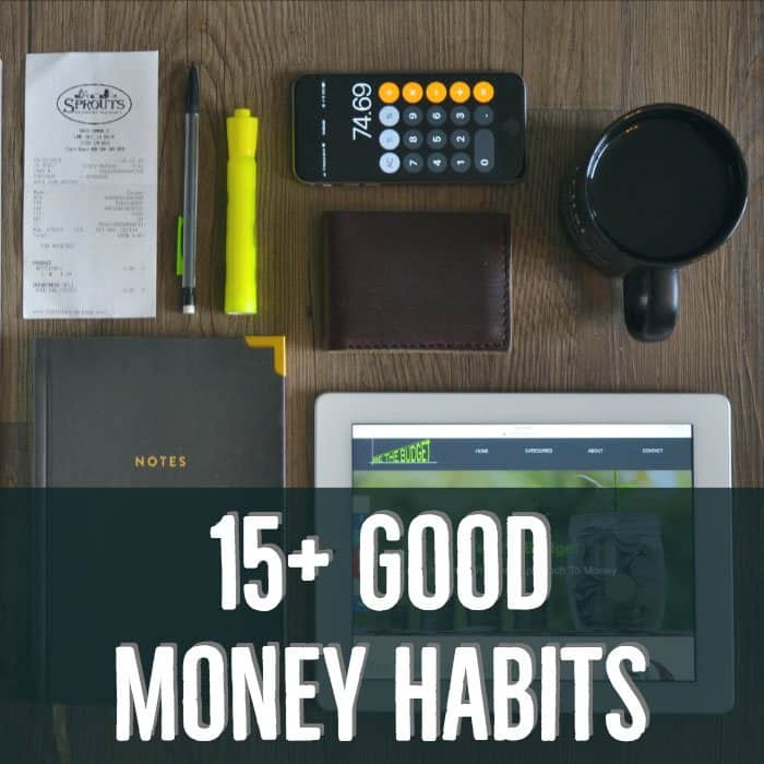 """Image that says """"15+ Good Money Habits"""" 