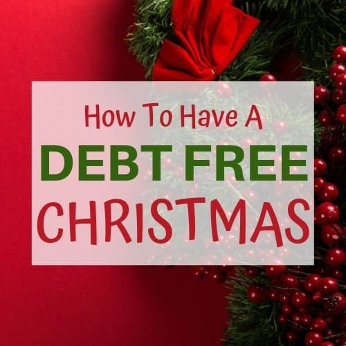 Red background with a title that says How to Have A Debt Free Christmas