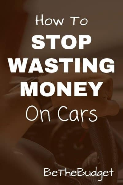 How to stop wasting money on cars.