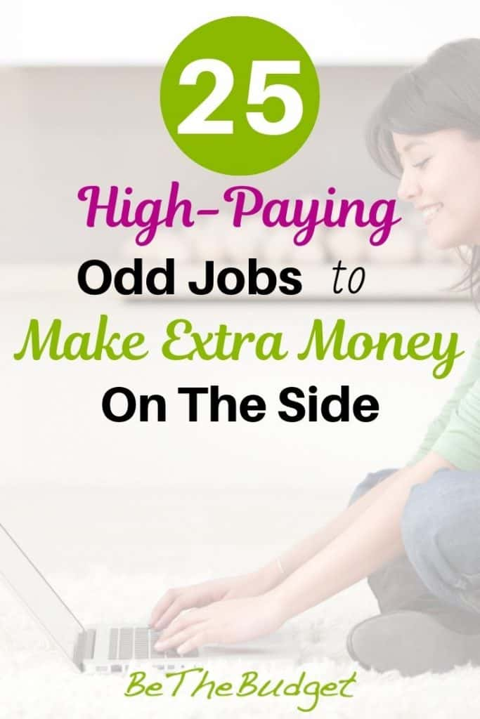25 high-paying odd jobs to make extra money on the side. Whether you are looking to make money from home, or you just need to make money fast, these side hustles will get you there. #makeextramoney #makemoremoney #makemoneyfast #makemoneyfromhome
