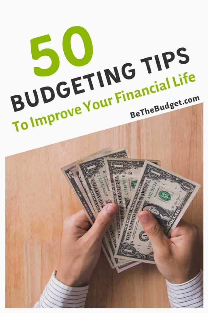 50 Budgeting Tips To Improve Your Financial Life | Be The Budget
