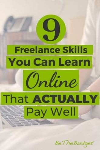 Want to make money freelancing, but don't have the skill set? Here are 9 freelance jobs you can actually learn online to start making money quickly. Plus, we included our favorite online courses to help you get up to speed fast. It's finally time to start your freelance business! #freelance #makemoneyonline #freelancejobs #freelancebusiness www.bethebudget.com