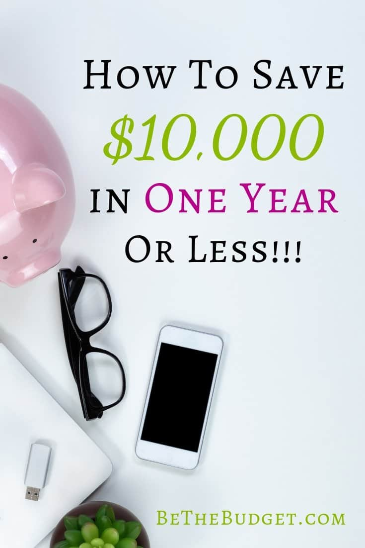 How to save $10,000 in a year or less. These 10 steps will help you reach your savings goal in no time. Save money | how to save moneys | how to save 10000 | www.bethebudget.com | #howtosave10000 #savemoney #howtosavemoney #howtosavemoneys