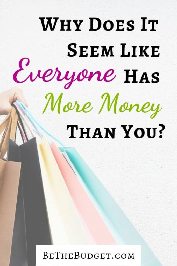 Do you ever feel like everyone has more money than you? You might be surprised to discover the truth. Financial struggles | Money management | Saving Money | Making Money | Build wealth | www.bethebudget.com #buildwealth #makemoney #financialstruggles