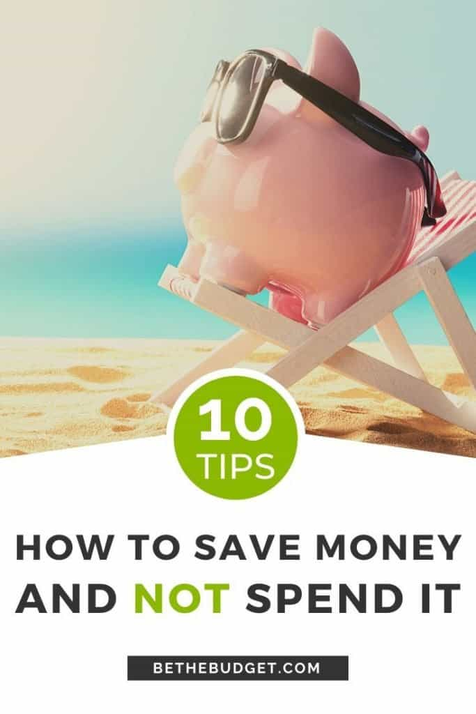 10 tips to save money and not spend it. Take control of your spending with these 10 money saving tips. Stop dipping into your savings. #savemoney #moneysavingtips #howtosavemoney | BeTheBudget.com