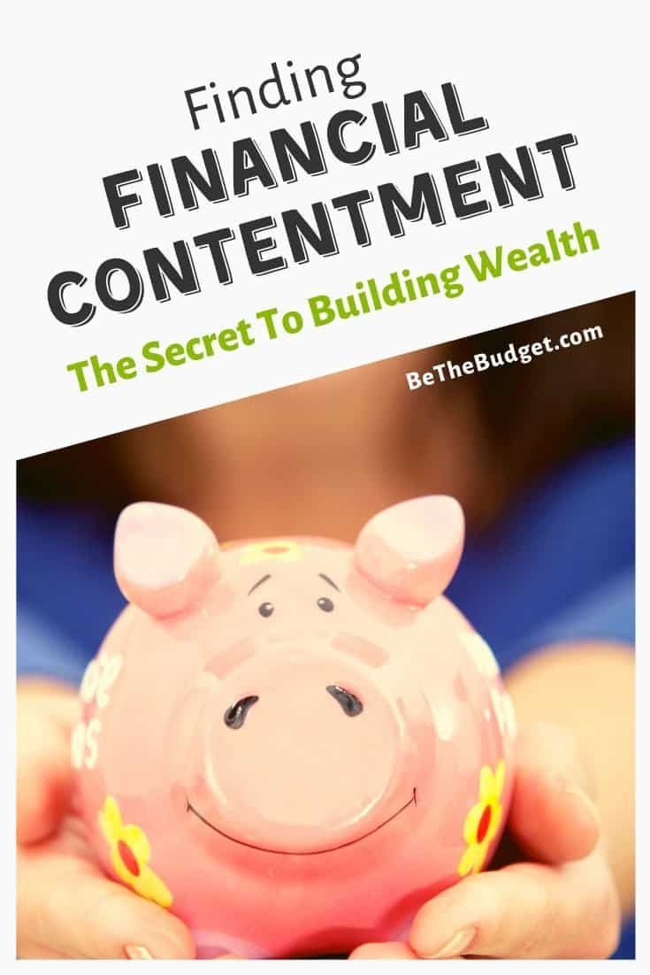 Finding Financial Contentment - The secret to building wealth | Be The Budget