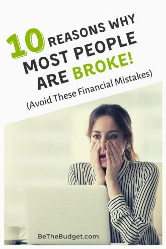 10 Reasons Why Most People Are Broke (Avoid These Financial Mistakes) | Be The Budget