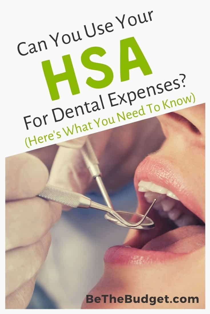Can you use your HSA for dental expenses? | Be The Budget