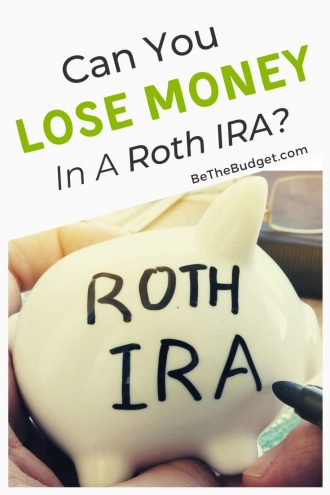 Can you lose money in a Roth IRA? Plus a few other things you should know | Be The Budget