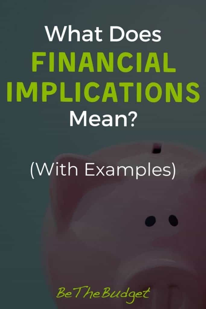 What does financial implications mean? (With examples) | Be The Budget