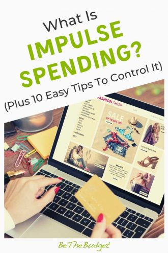 What is impulse spending? Plus 10 simple tips to control it. | Be The Budget