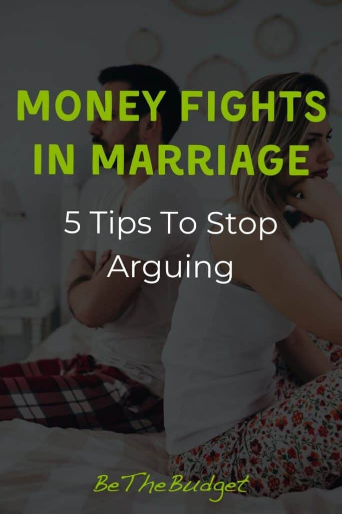 Money fights in marriage: 5 tips to stop arguing | Be The Budget