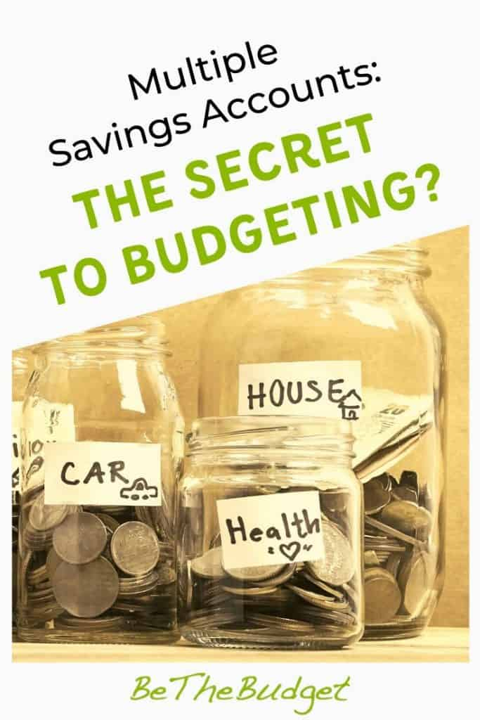 Multiple Savings Accounts: Is it the secret to budgeting? | Be The Budget