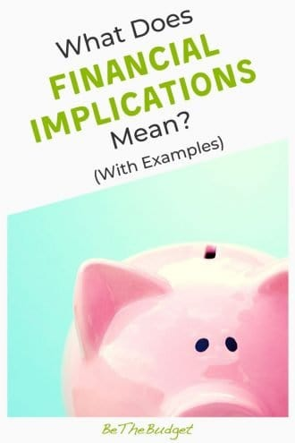 Financial implications: what does it mean? | Be The Budget