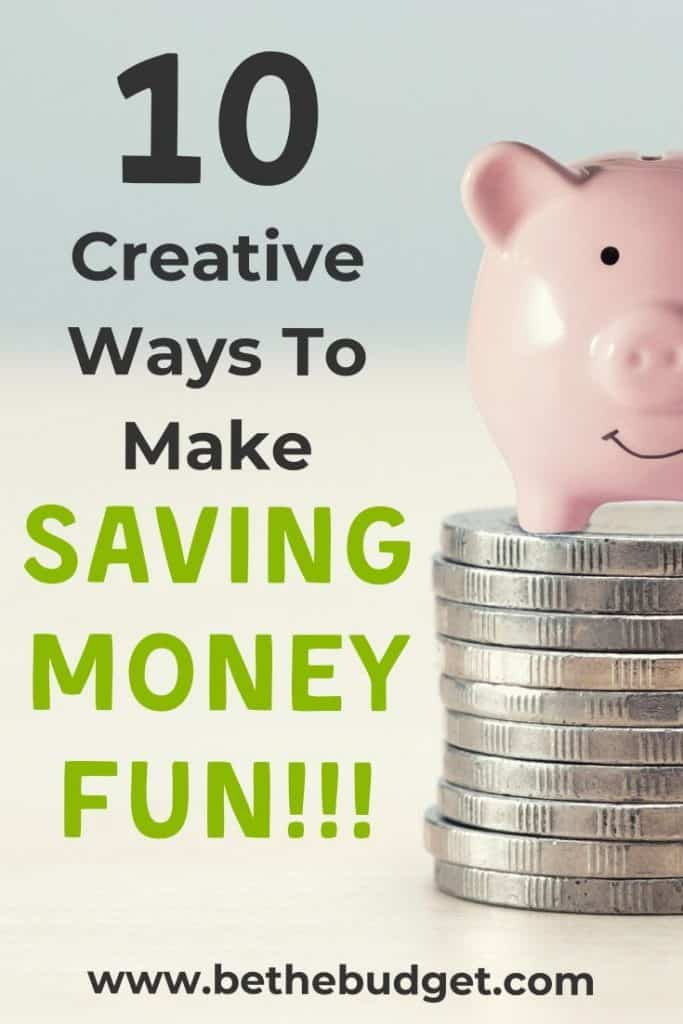How To Make Saving Money Fun: 10 Creative Ways | Be The Budget