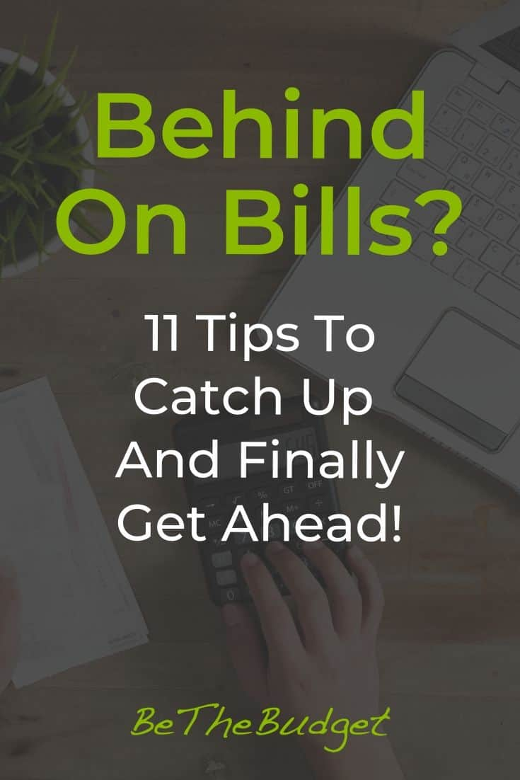 How to catch back up when you're behind on bills | Be The Budget