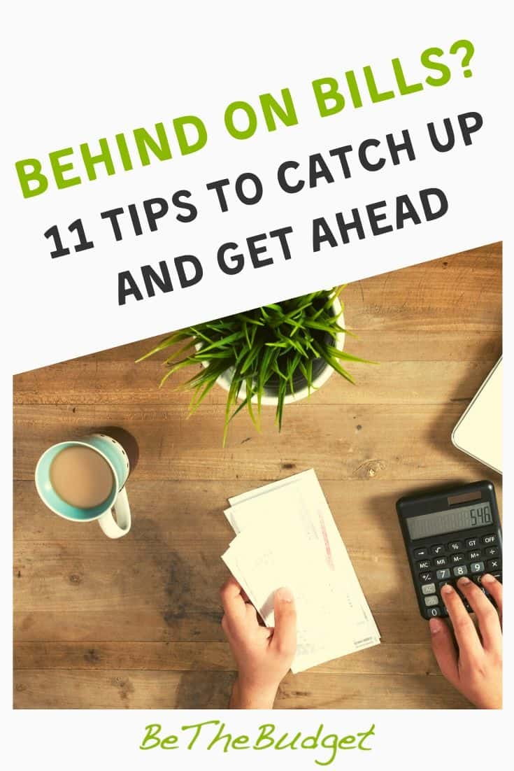 Behind on bills? Here's how to catch up. | Be The Budget
