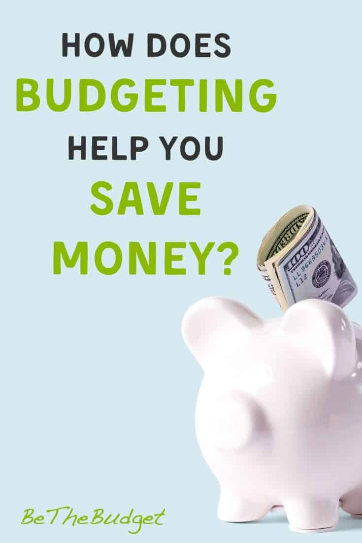 How Does Budgeting Help You Save Money? 10 Different Ways | Be The Budget