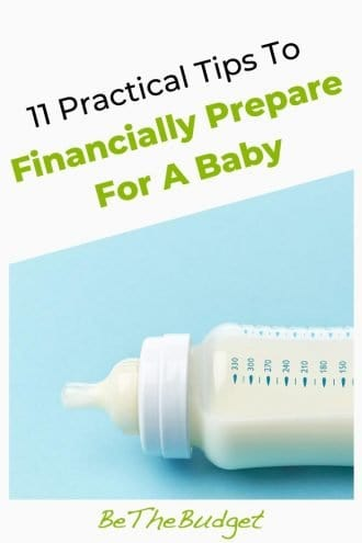 11 Practical Tips To Financially Prepare For A Baby | Be The Budget