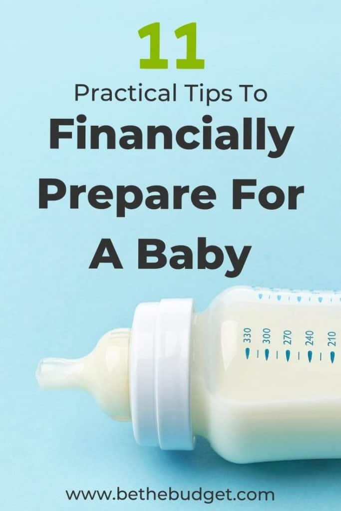 How To Financially Prepare For A Baby: 11 Practical Tips | Be The Budget