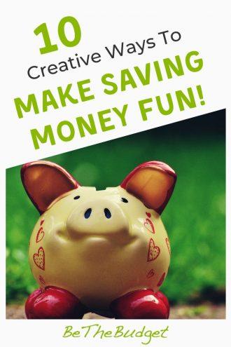 How to make saving money fun | Be The Budget