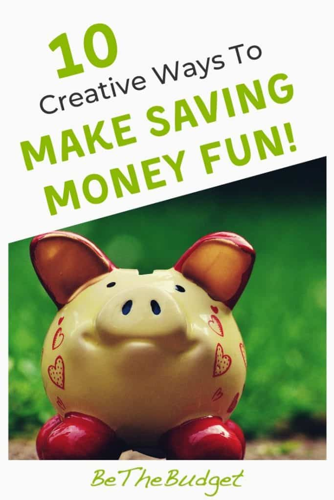 How to make saving money fun | Be The Budget