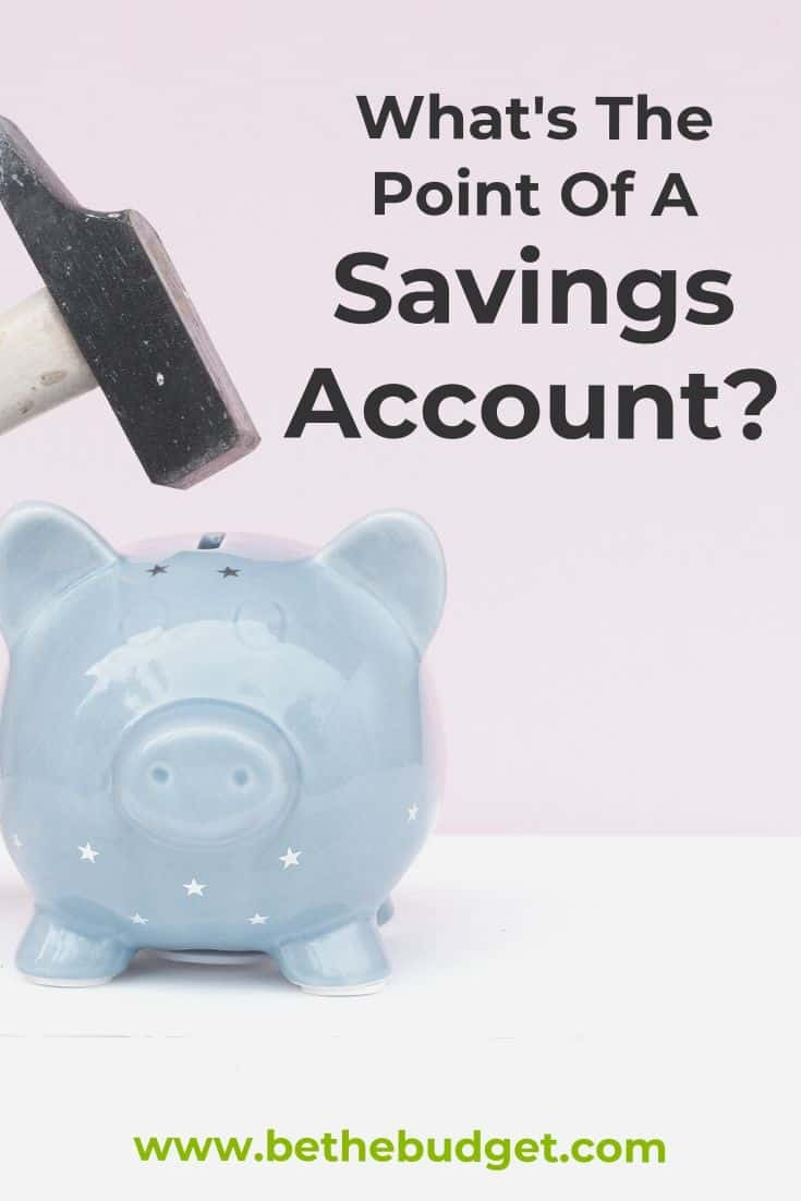 What's The Point Of Having A Savings Account? | Be The Budget