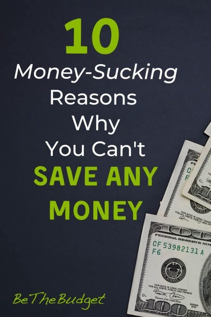 10 money-sucking reasons why you can't save any money   Be The Budget