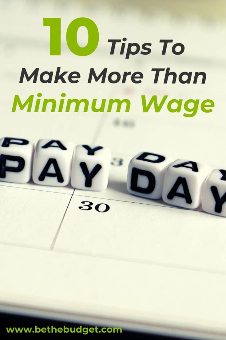 How To Make More Money Than Minimum Wage | Be The Budget