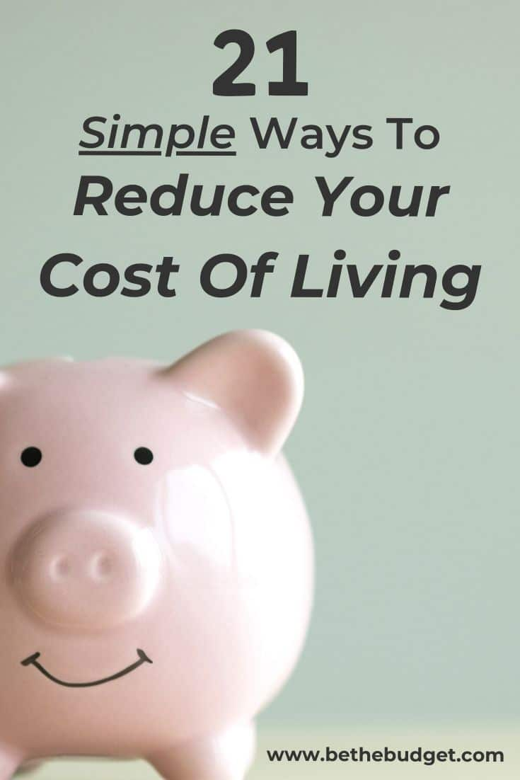 21 Ways To Reduce Your Cost Of Living | Be The Budget