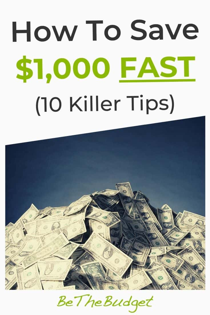 How To Save $1,000 Fast (10 Tips) | Be The Budget
