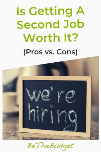 Is Getting A Second Job Worth It?   Be The Budget