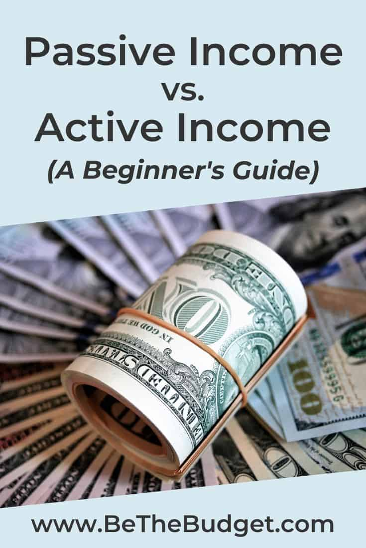What's the difference between passive and active income? | Be The Budget