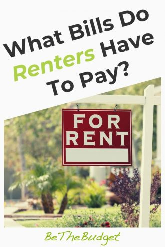 What Bills Do Renters Have To Pay? The Ultimate Guide | Be The Budget