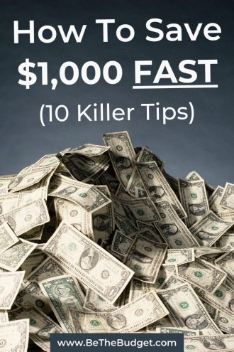 10 Killer Tips To Save $1,000 Fast | Be The Budget