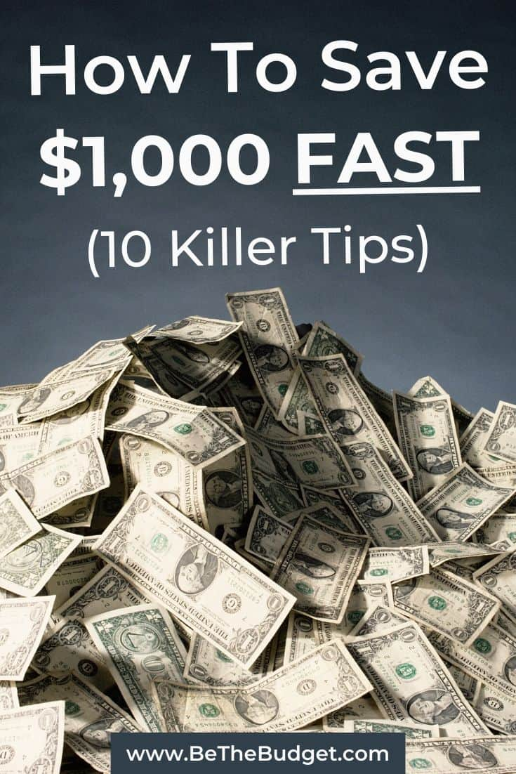 10 Killer Tips To Save $1,000 Fast   Be The Budget