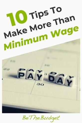 10 Tips To Make More Than Minimum Wage   Be The Budget