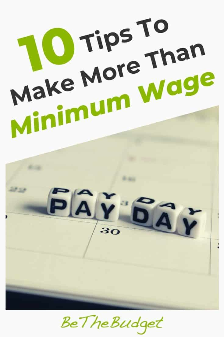 10 Tips To Make More Than Minimum Wage | Be The Budget