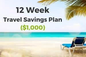 12 week travel savings plan