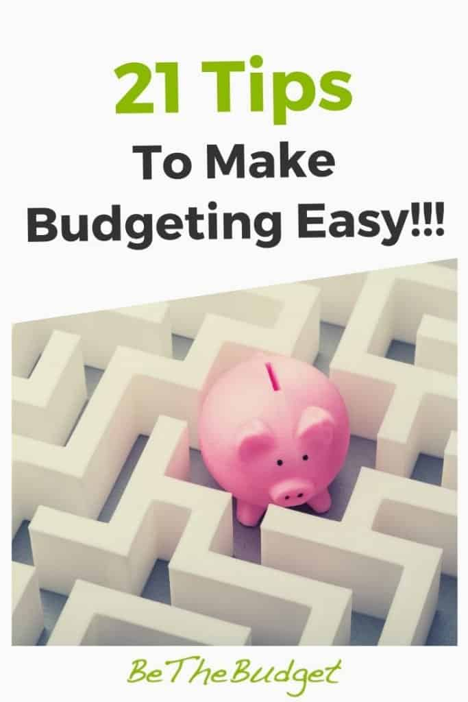 21 Tips To Make Budgeting Easy | Be The Budget