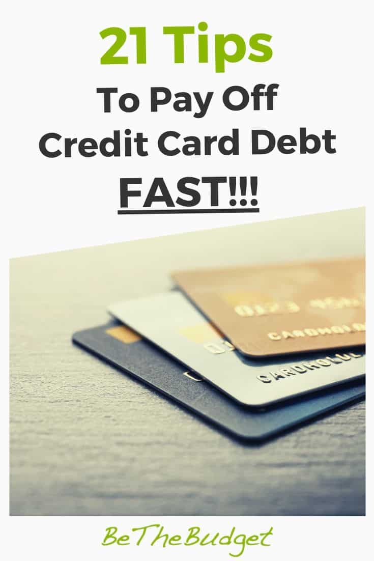 21 Tips To Pay Off Credit Card Debt Fast | Be The Budget