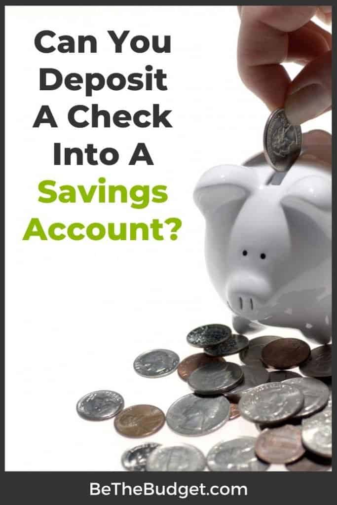 Can you deposit a check into savings? | Be The Budget