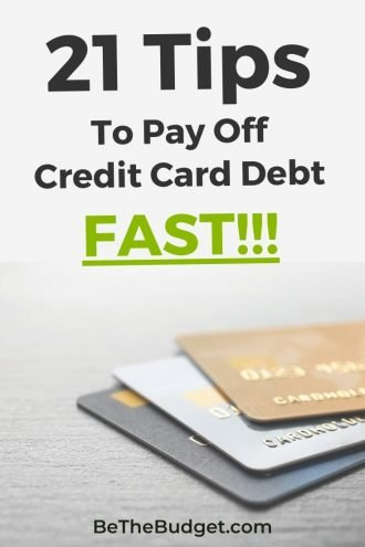 21 tips to pay off credit card debt | Be The Budget