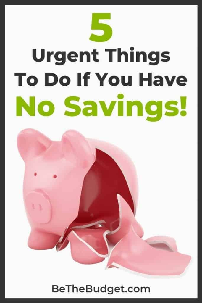 5 Things To Do If You Have No Money In Savings | Be The Budget