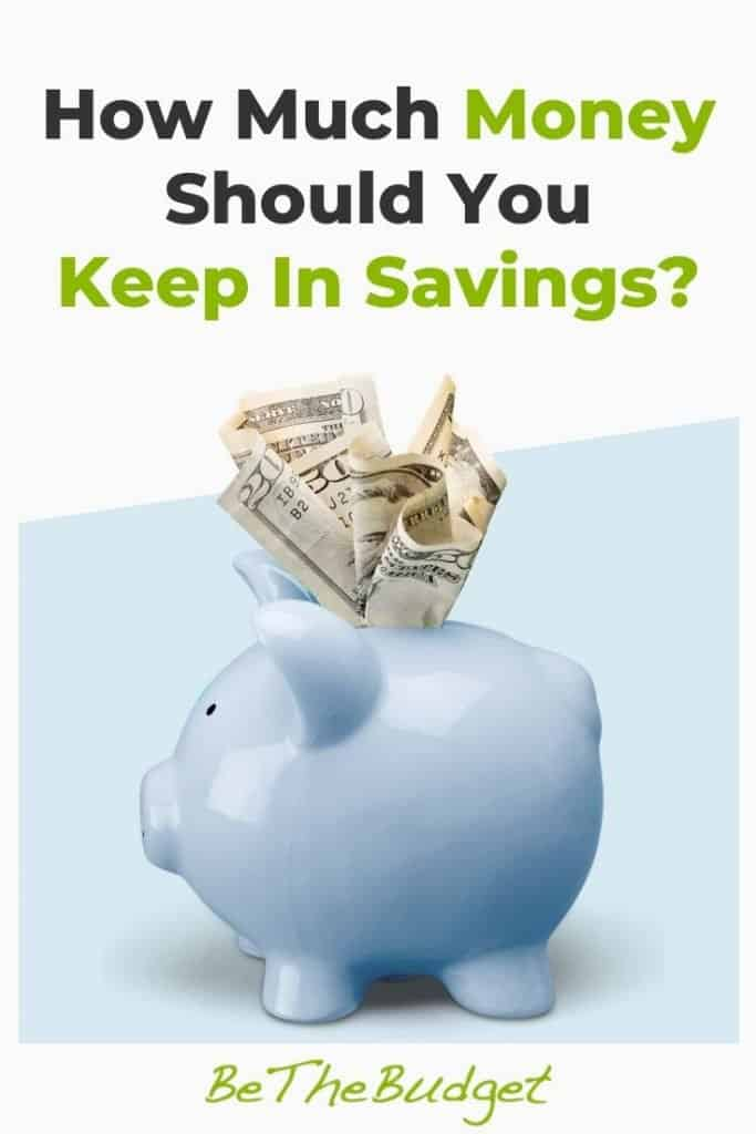 How much should you keep in savings? | Be The Budget