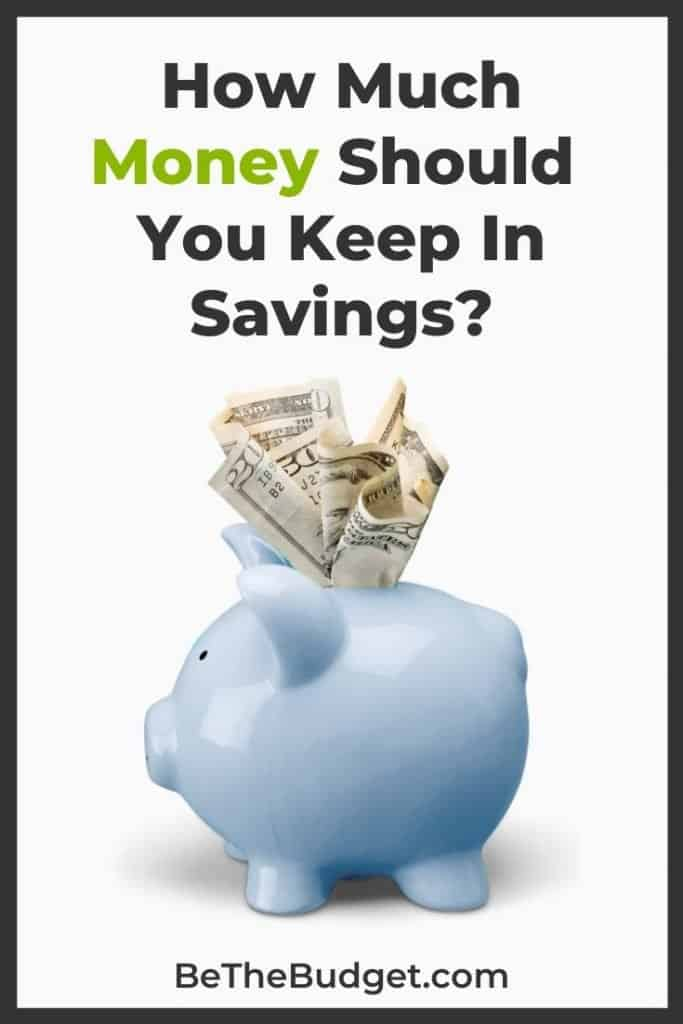 How much to keep in savings? | Be The Budget