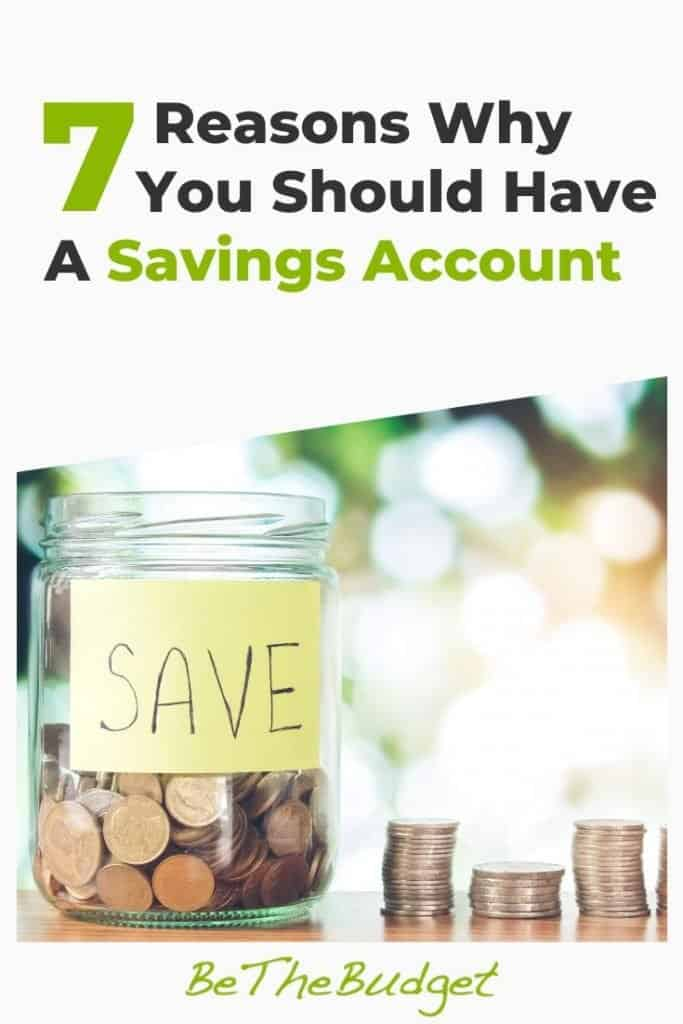 Why You Should Have A Savings Account Be The Budget